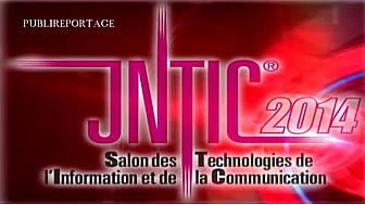 JNTIC 2014 : PUBLIREPORTAGE