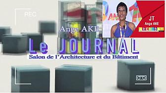 ARCHIBAT 2017 : Le Journal télévisé de la première journée