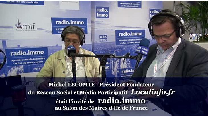 Michel LECOMTE Président du Réseau Social et du Média Participatif Localinfo.fr au micro de Radio-immo.fr @radioimmo