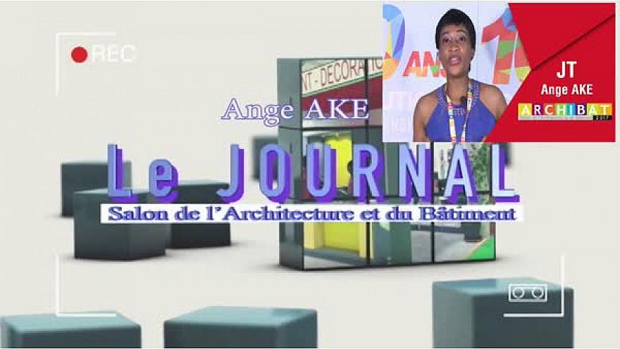 ARCHIBAT 2017 : Le Journal télévisé de la 2ème journée