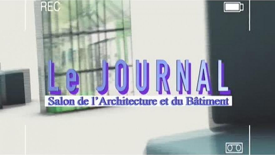ARCHIBAT 2017 : Le Journal télévisé de la 3ème journée